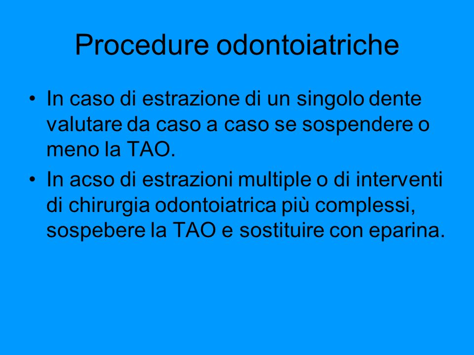 Procedure odontoiatriche