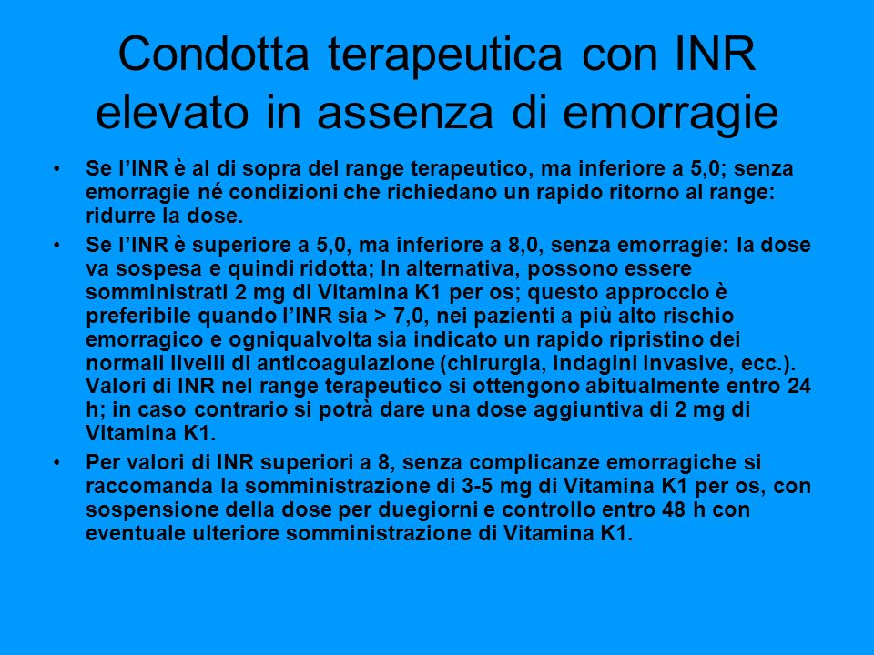 Condotta terapeutica con INR elevato in assenza di emorragie