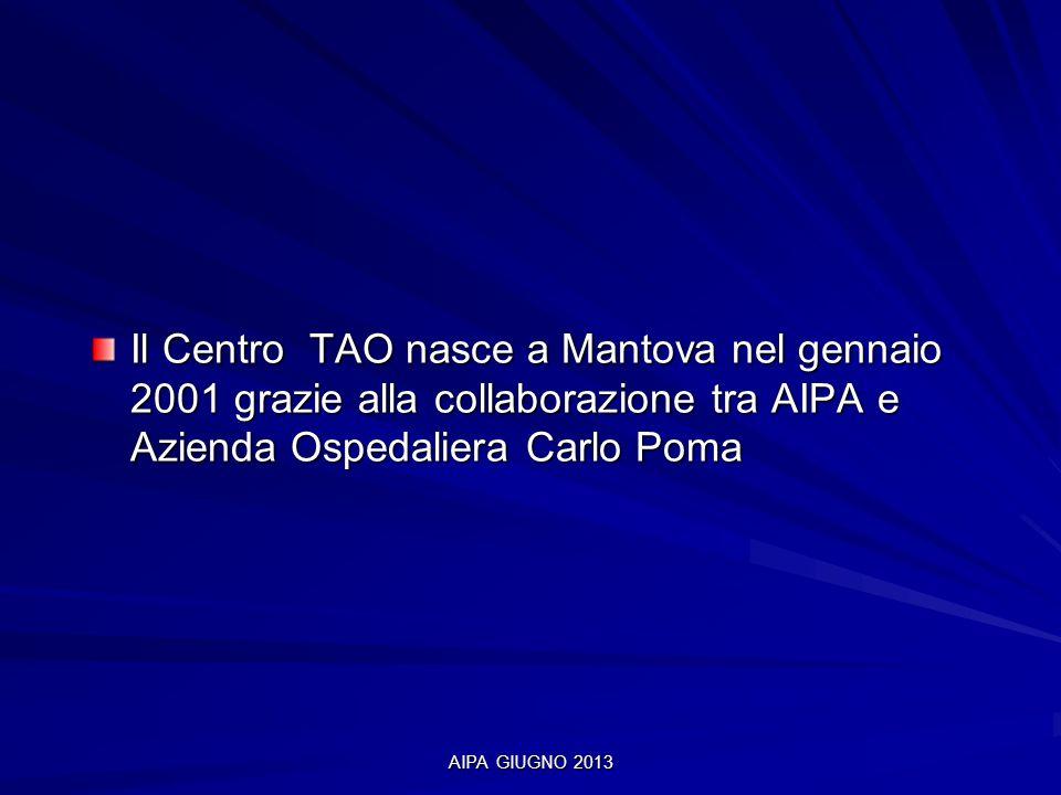Il Centro TAO nasce a Mantova nel gennaio 2001 grazie alla collaborazione tra AIPA e Azienda Ospedaliera Carlo Poma