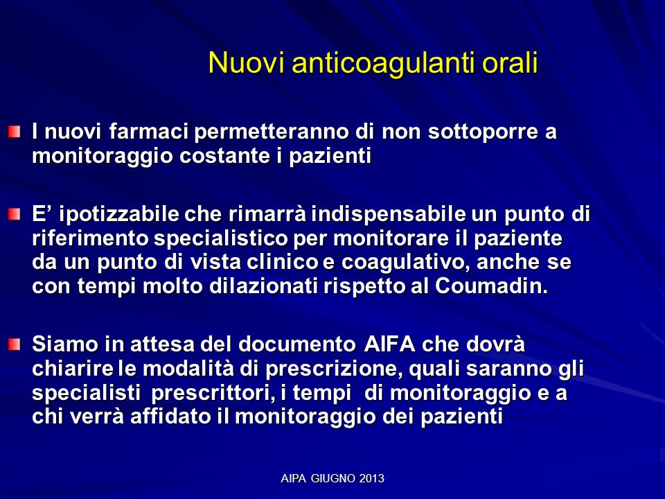 Nuovi anticoagulanti orali