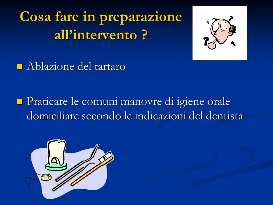 Cosa fare in preparazione all'intervento