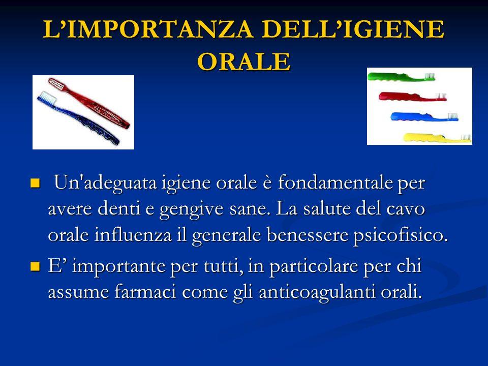 L'IMPORTANZA DELL'IGIENE ORALE