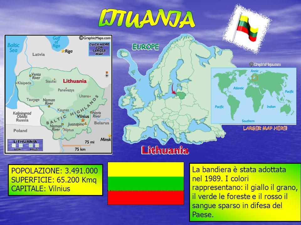 LITUANIA POPOLAZIONE: 3.491.000. SUPERFICIE: 65.200 Kmq. CAPITALE: Vilnius.