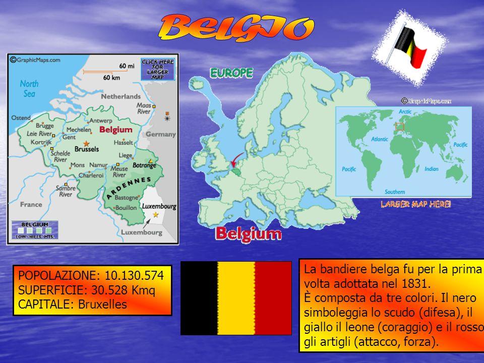 BELGIO La bandiere belga fu per la prima POPOLAZIONE: 10.130.574