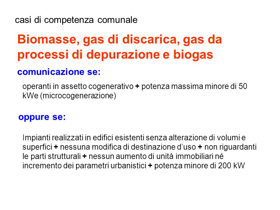 Biomasse, gas di discarica, gas da processi di depurazione e biogas