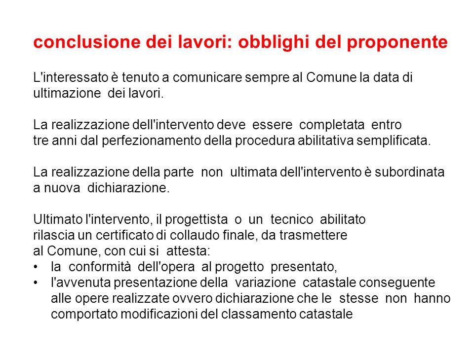 conclusione dei lavori: obblighi del proponente
