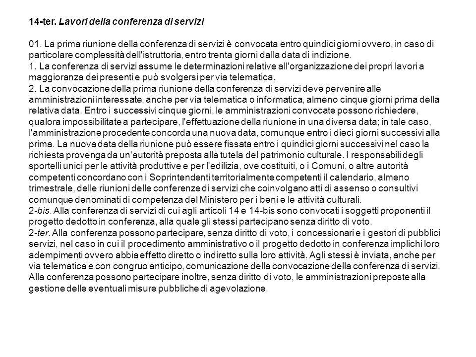 14-ter. Lavori della conferenza di servizi (51).