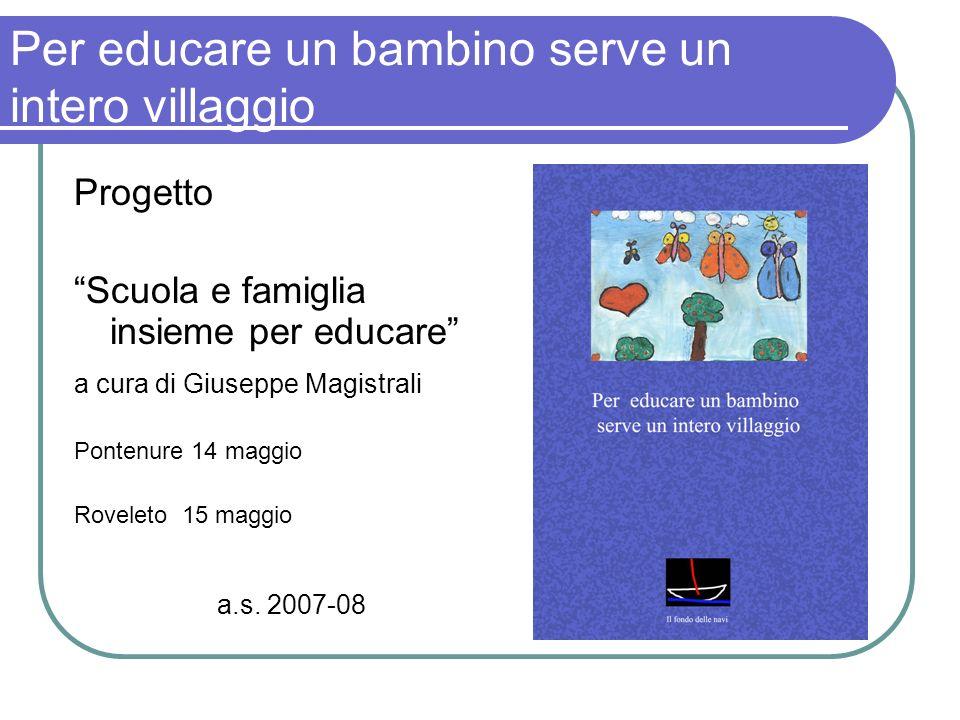 Per educare un bambino serve un intero villaggio