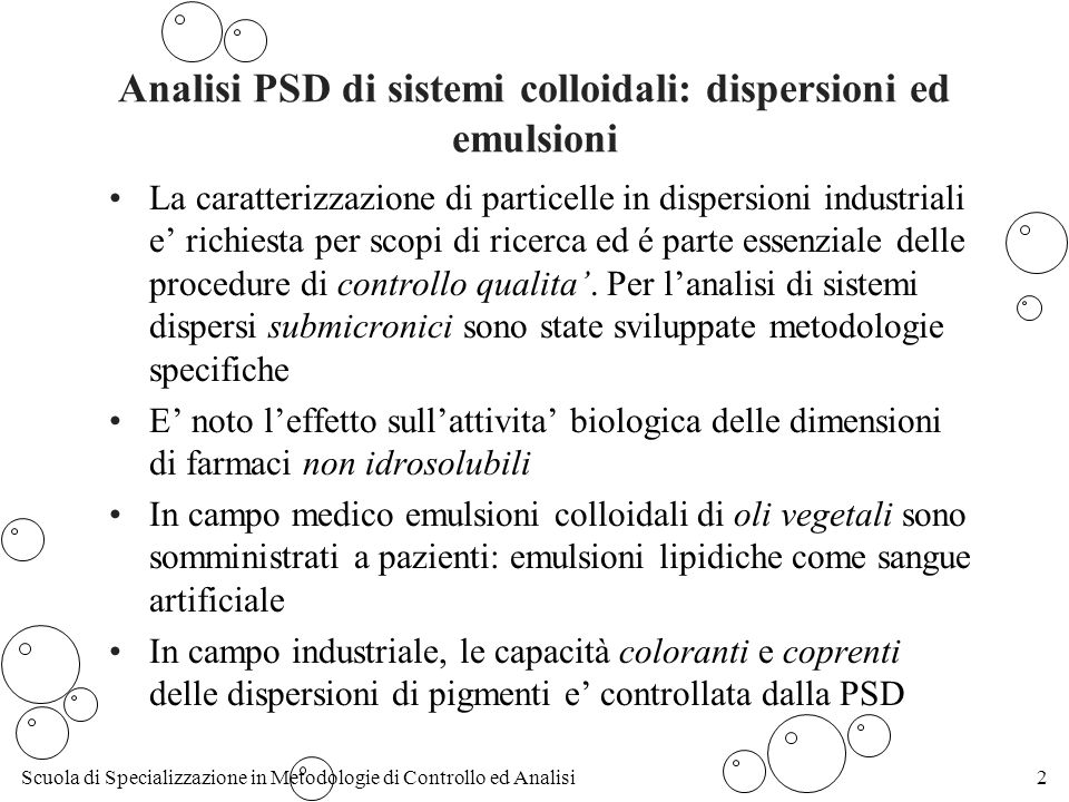 Analisi PSD di sistemi colloidali: dispersioni ed emulsioni