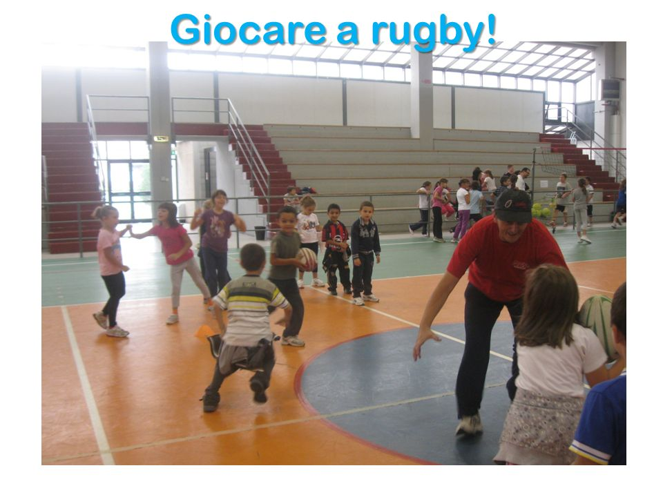 Giocare a rugby!
