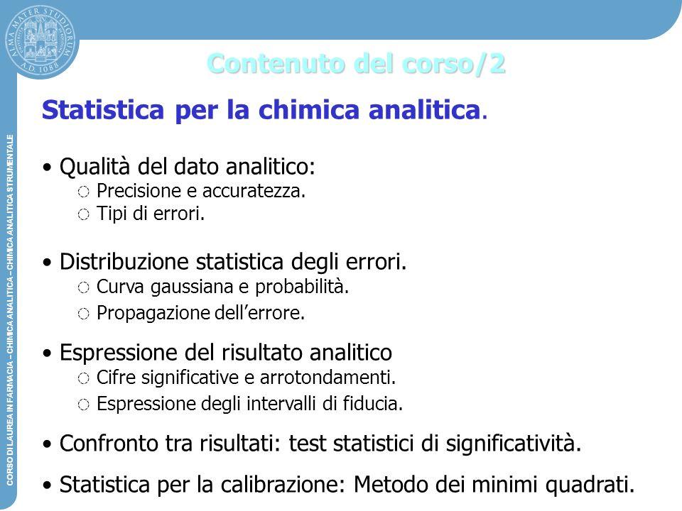 Statistica per la chimica analitica.
