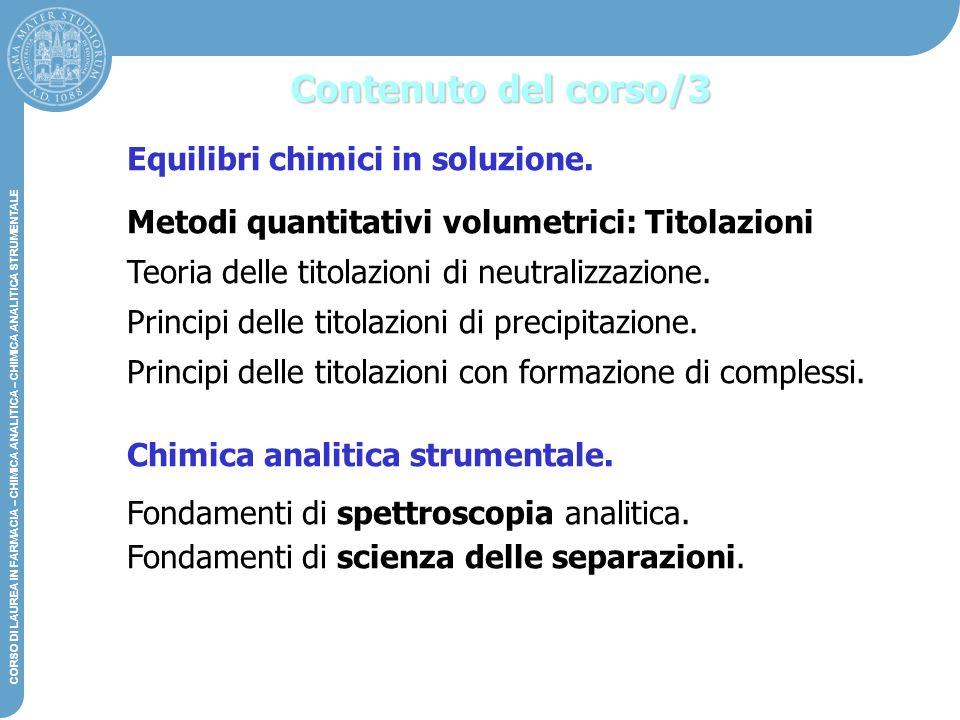 Contenuto del corso/3 Equilibri chimici in soluzione.