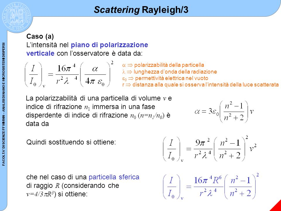 Scattering Rayleigh/3 Caso (a)