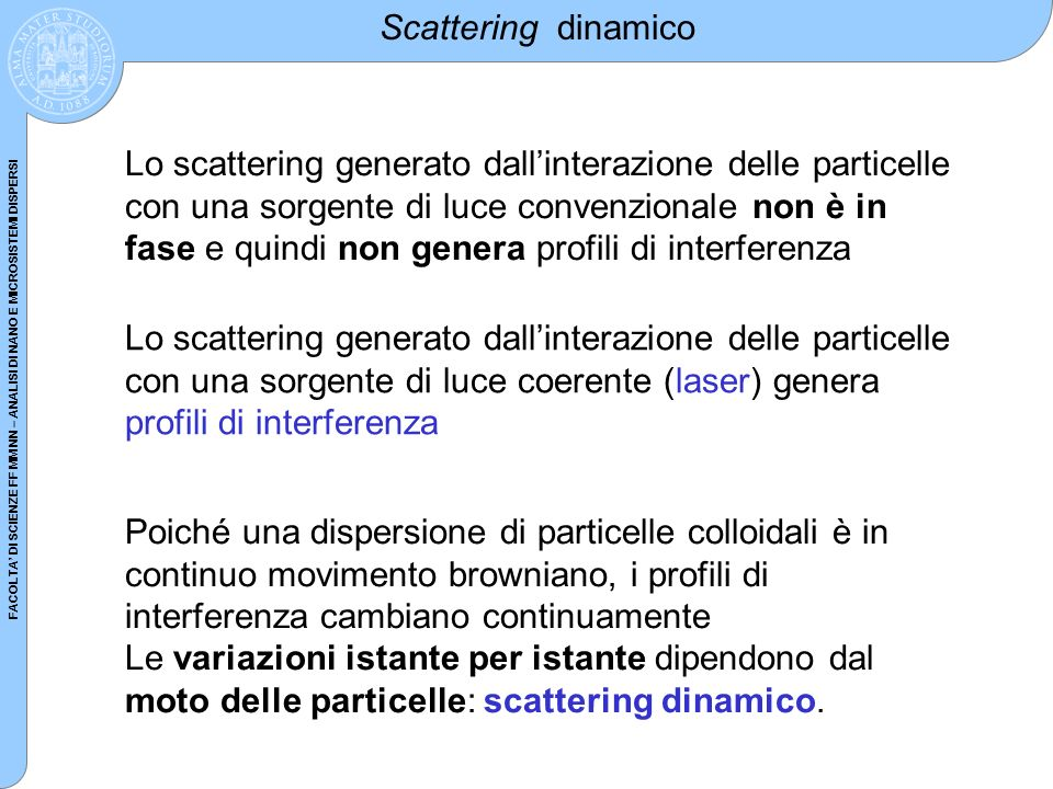 Scattering dinamico