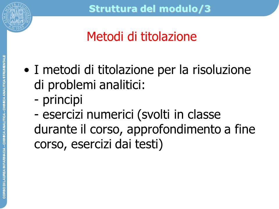 Struttura del modulo/3 Metodi di titolazione.