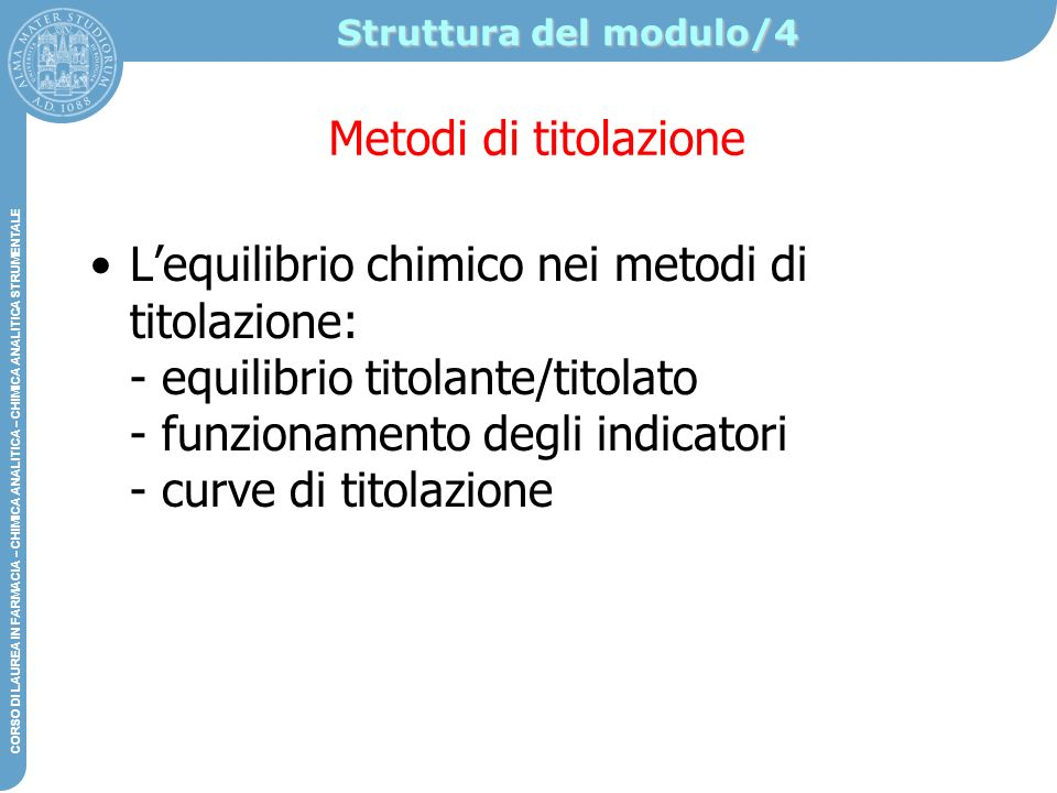 Struttura del modulo/4 Metodi di titolazione.
