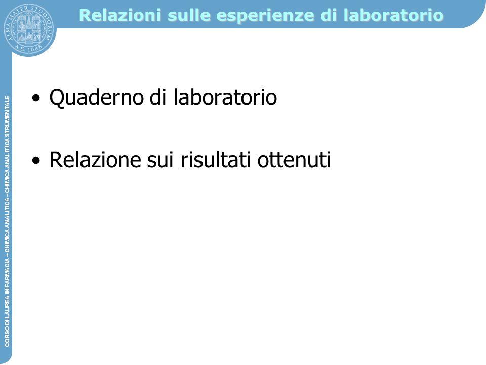 Relazioni sulle esperienze di laboratorio