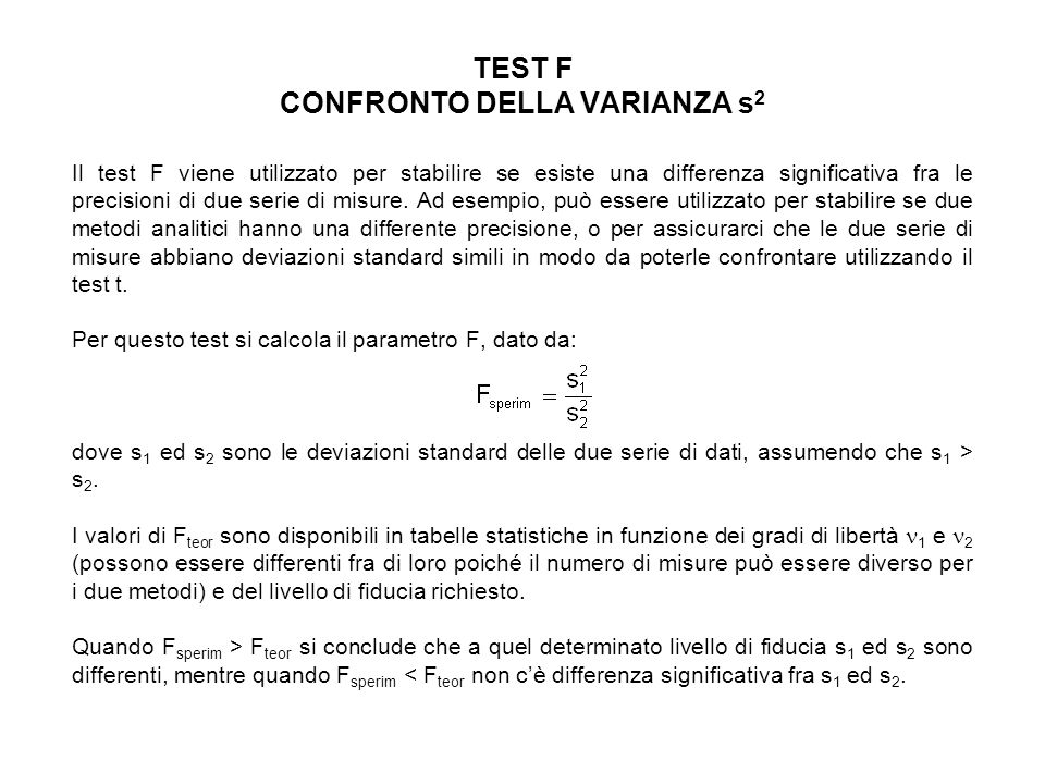 TEST F CONFRONTO DELLA VARIANZA s2