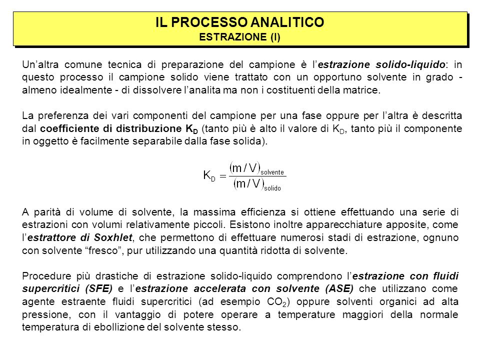 IL PROCESSO ANALITICO ESTRAZIONE (I)