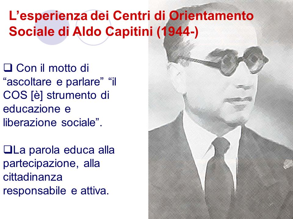 L'esperienza dei Centri di Orientamento Sociale di Aldo Capitini (1944-)