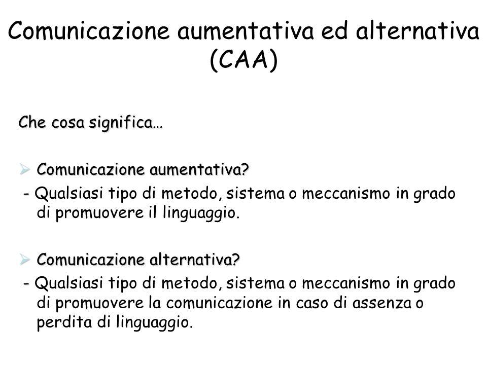 Comunicazione aumentativa ed alternativa (CAA)