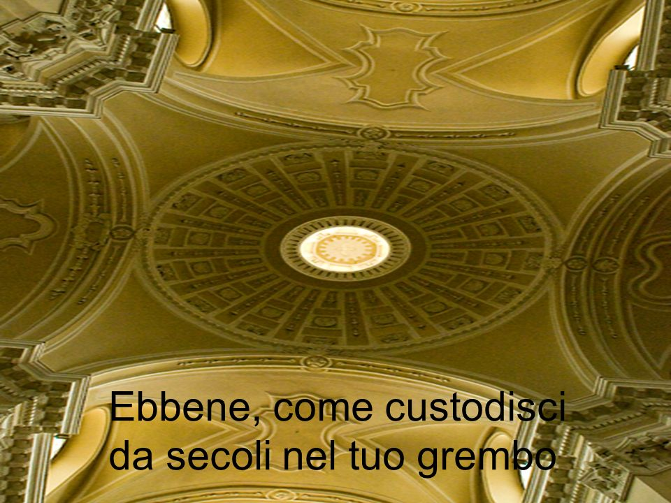 Ebbene, come custodisci