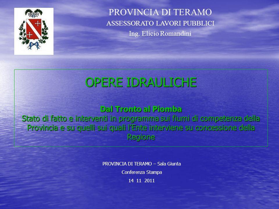 PROVINCIA DI TERAMO ASSESSORATO LAVORI PUBBLICI. Ing. Elicio Romandini.