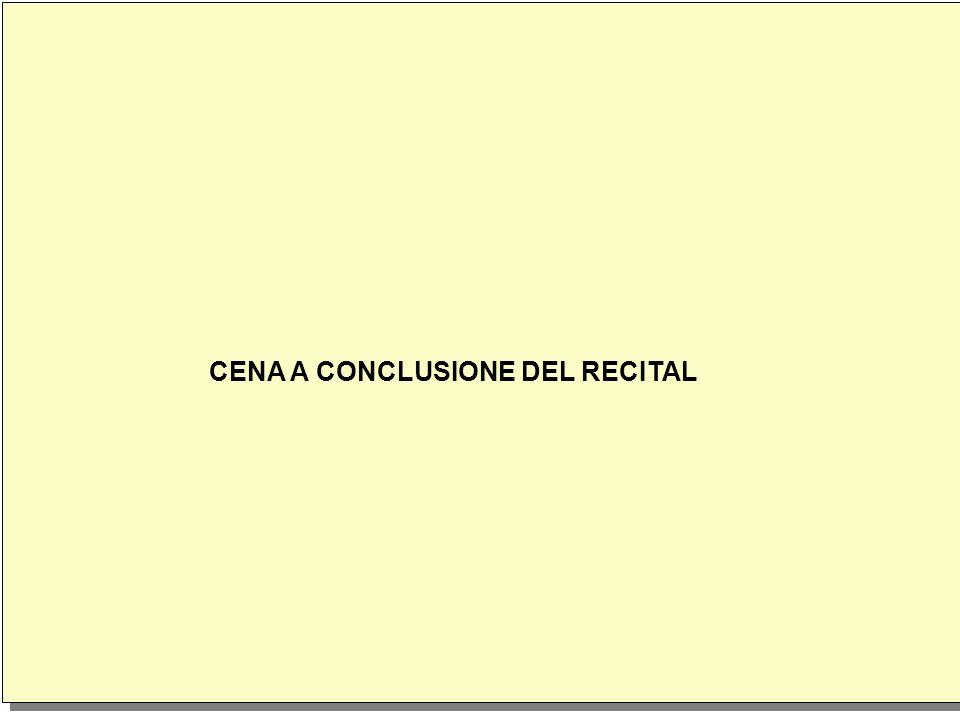 CENA A CONCLUSIONE DEL RECITAL