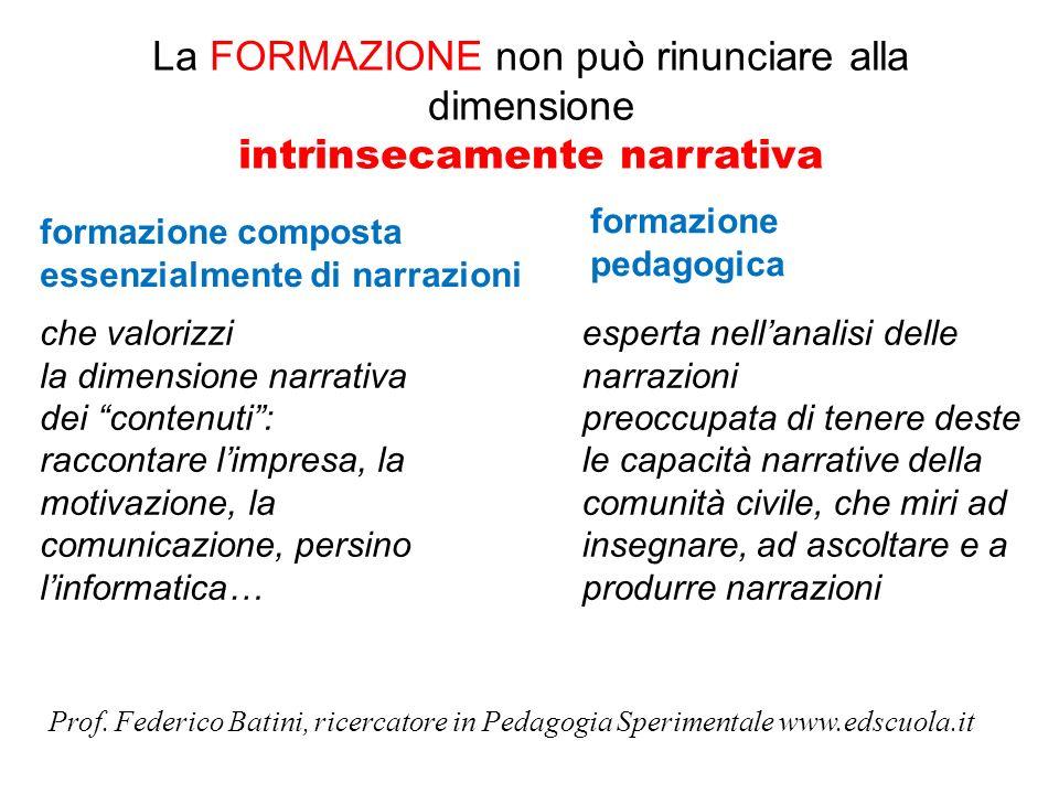 La FORMAZIONE non può rinunciare alla dimensione intrinsecamente narrativa
