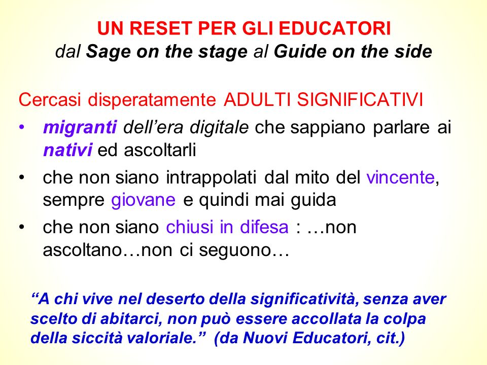 UN RESET PER GLI EDUCATORI dal Sage on the stage al Guide on the side