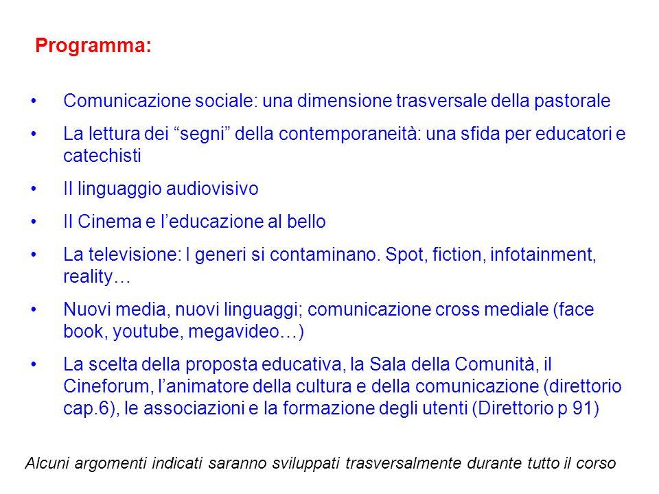 Programma: Comunicazione sociale: una dimensione trasversale della pastorale.