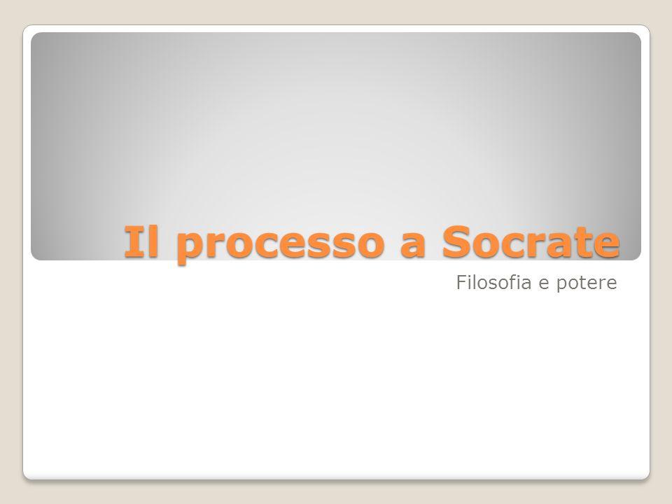 Il processo a Socrate Filosofia e potere