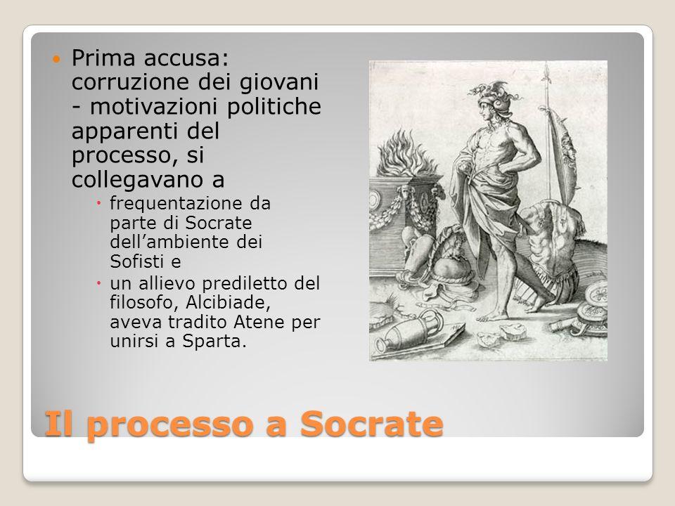 Prima accusa: corruzione dei giovani - motivazioni politiche apparenti del processo, si collegavano a