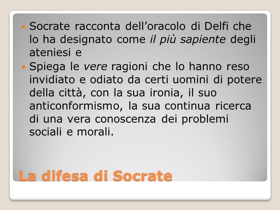 Socrate racconta dell'oracolo di Delfi che lo ha designato come il più sapiente degli ateniesi e