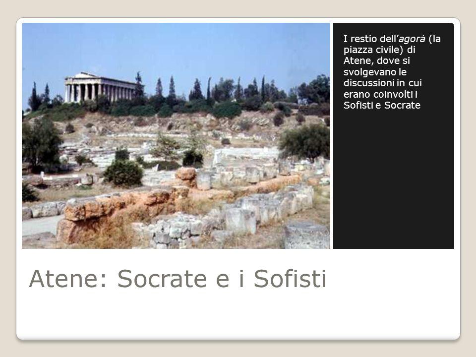 Atene: Socrate e i Sofisti