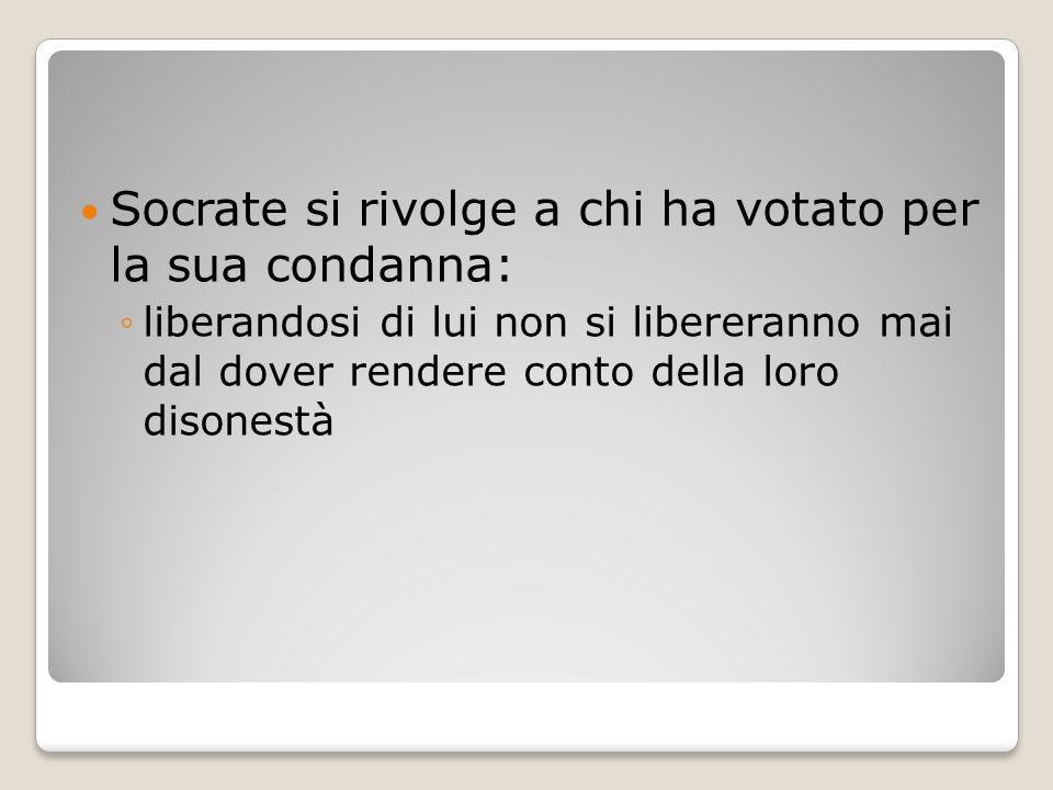 Socrate si rivolge a chi ha votato per la sua condanna: