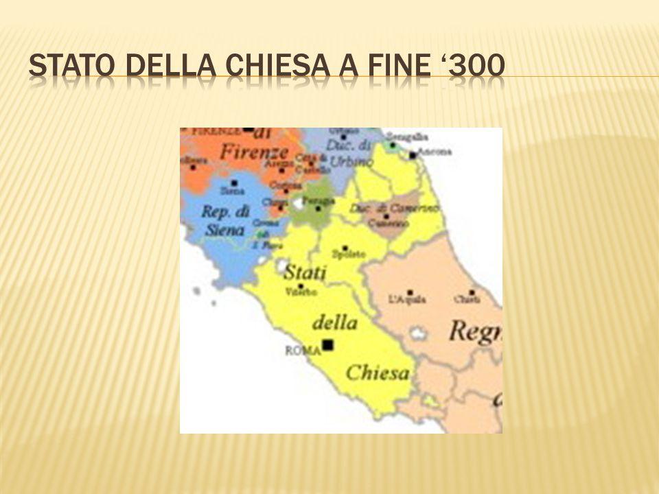 STATO DELLA CHIESA A FINE '300