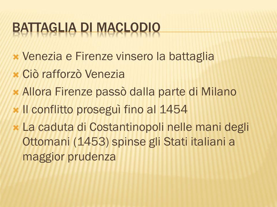 Battaglia di maclodio Venezia e Firenze vinsero la battaglia