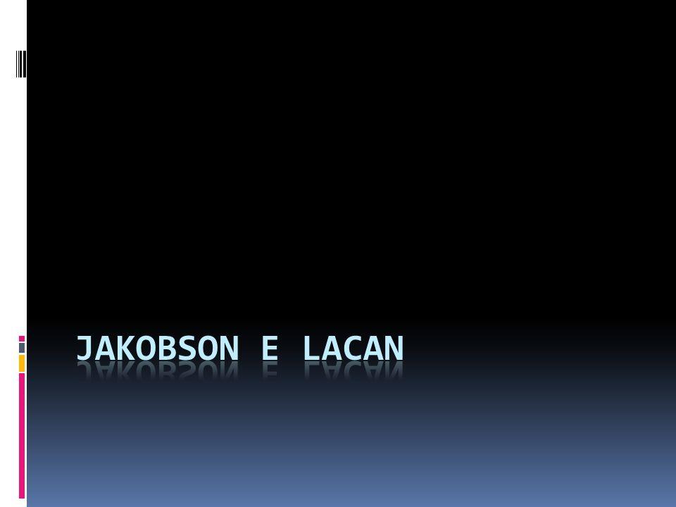 Jakobson e Lacan