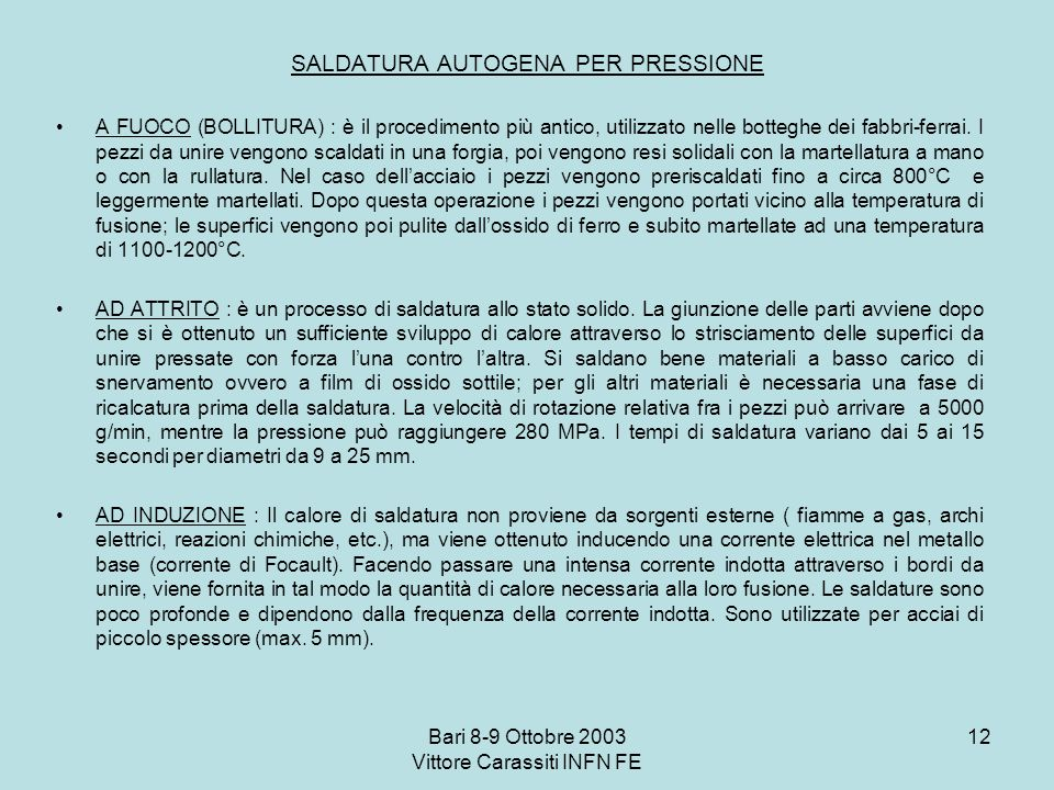 SALDATURA AUTOGENA PER PRESSIONE