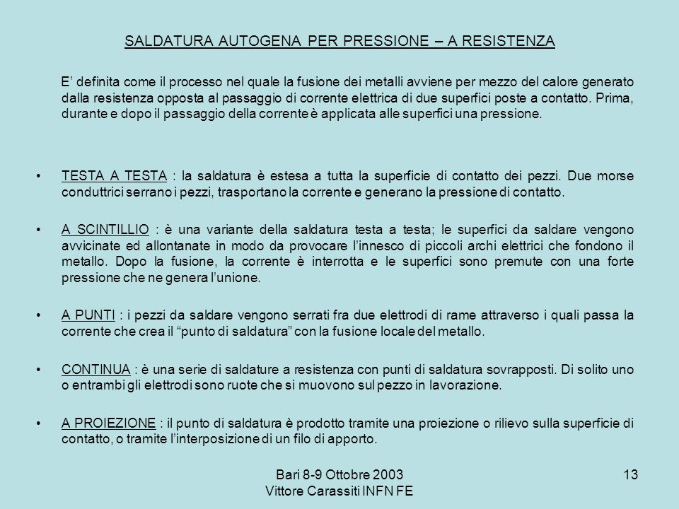 SALDATURA AUTOGENA PER PRESSIONE – A RESISTENZA