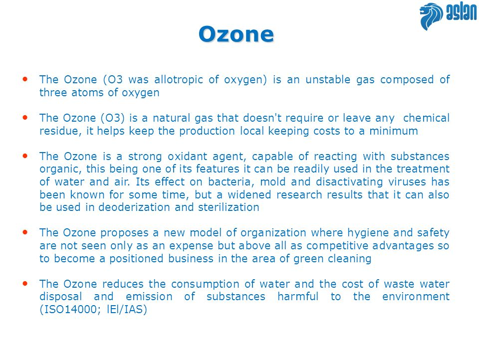 Ozone The Ozone (O3 was allotropic of oxygen) is an unstable gas composed of three atoms of oxygen.