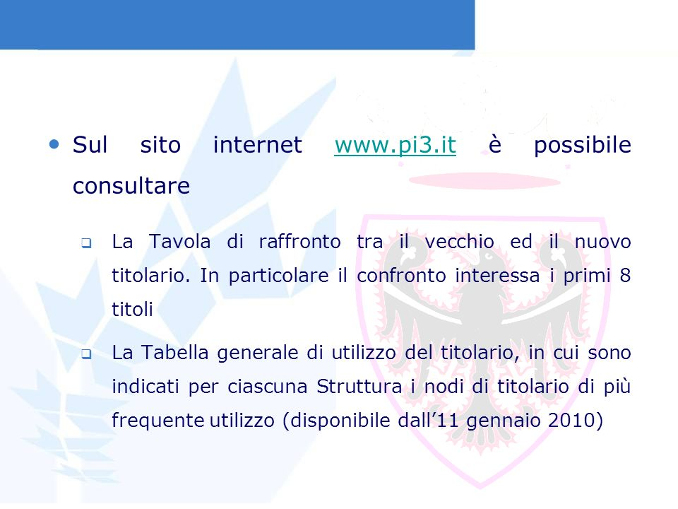 Sul sito internet www.pi3.it è possibile consultare