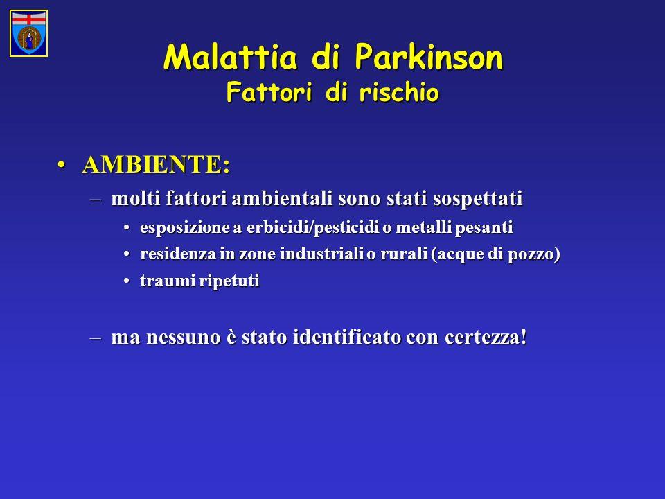 Malattia di Parkinson Fattori di rischio