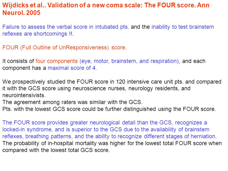 Wijdicks et al. Validation of a new coma scale: The FOUR score