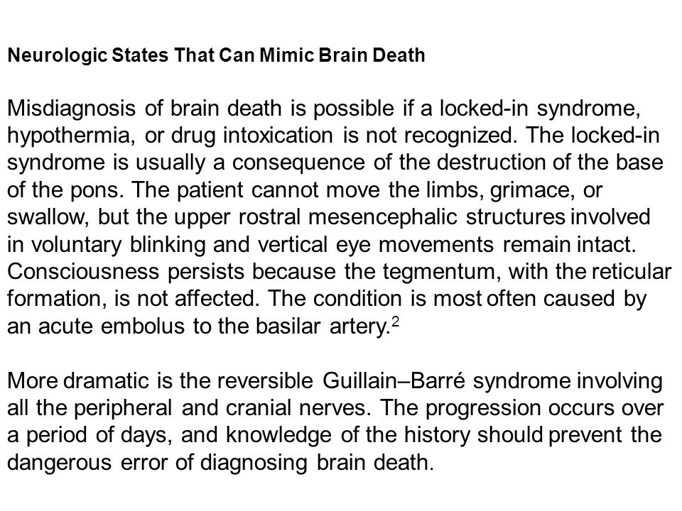 Neurologic States That Can Mimic Brain Death