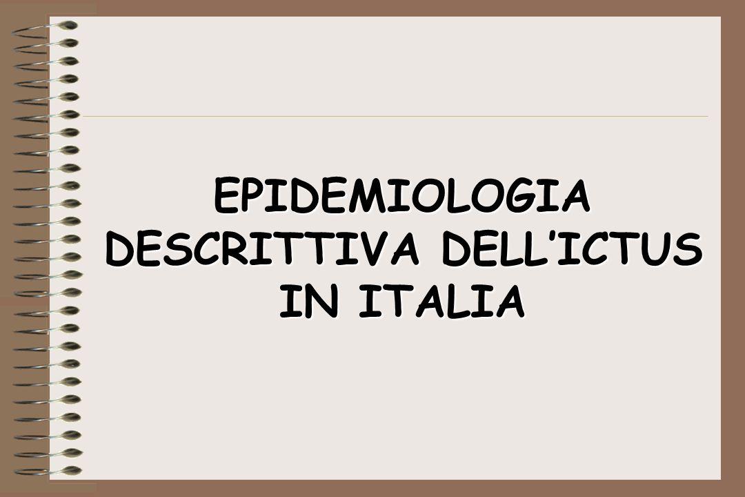 EPIDEMIOLOGIA DESCRITTIVA DELL'ICTUS IN ITALIA