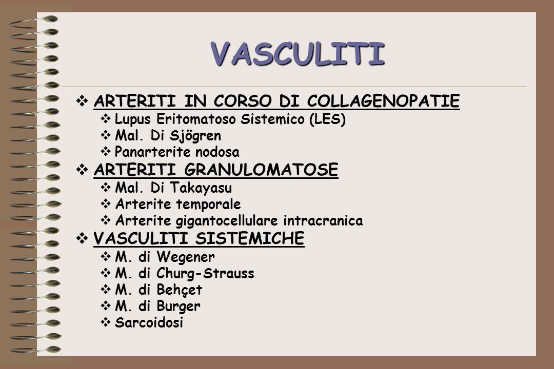 VASCULITI ARTERITI IN CORSO DI COLLAGENOPATIE ARTERITI GRANULOMATOSE