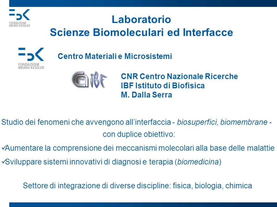 Laboratorio Scienze Biomoleculari ed Interfacce