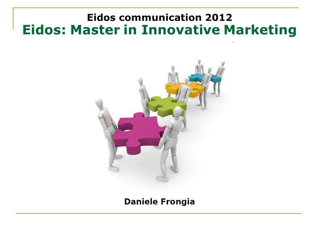 Eidos: Master in Innovative Marketing